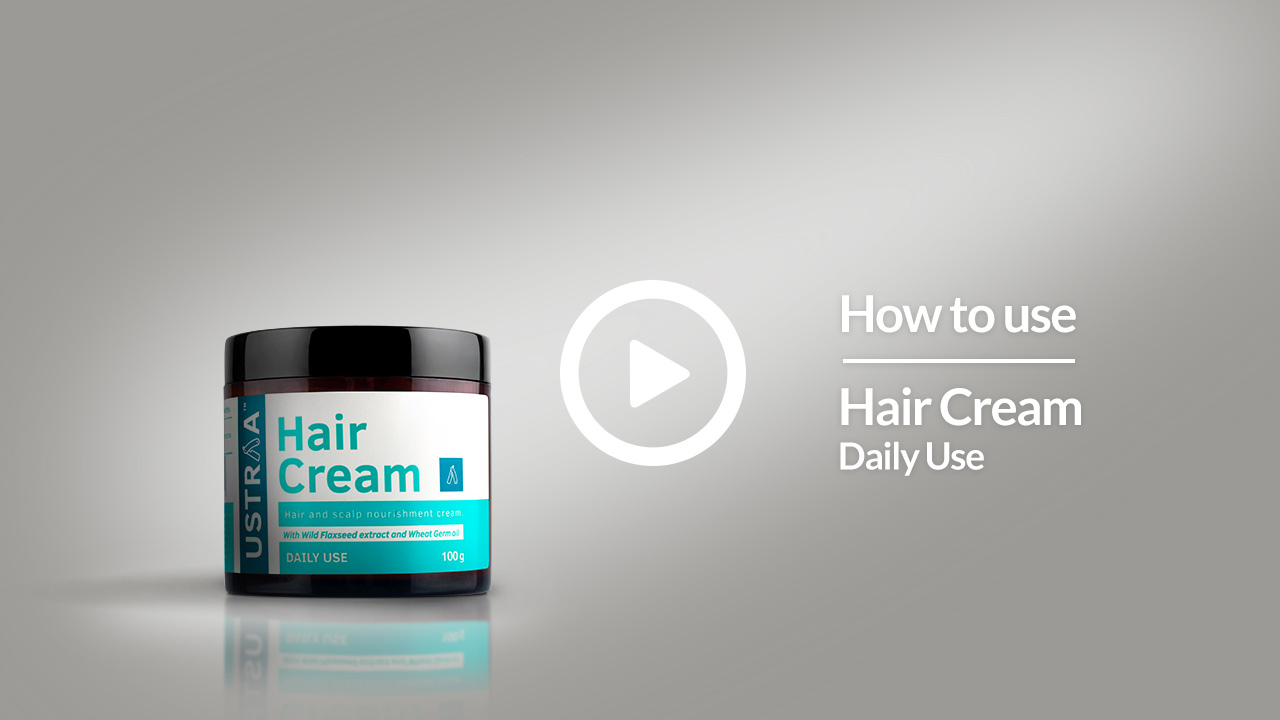 How To Use Hair Cream | Non-Sticky, Non- Oily. Daily Nourishment | USTRAA