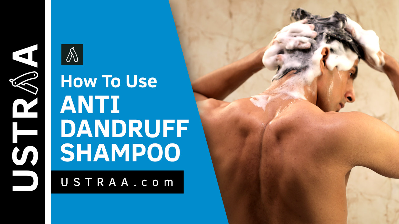 How To Get Rid Of Dandruff | Anti Dandruff Hair Shampoo For Men | USTRAA